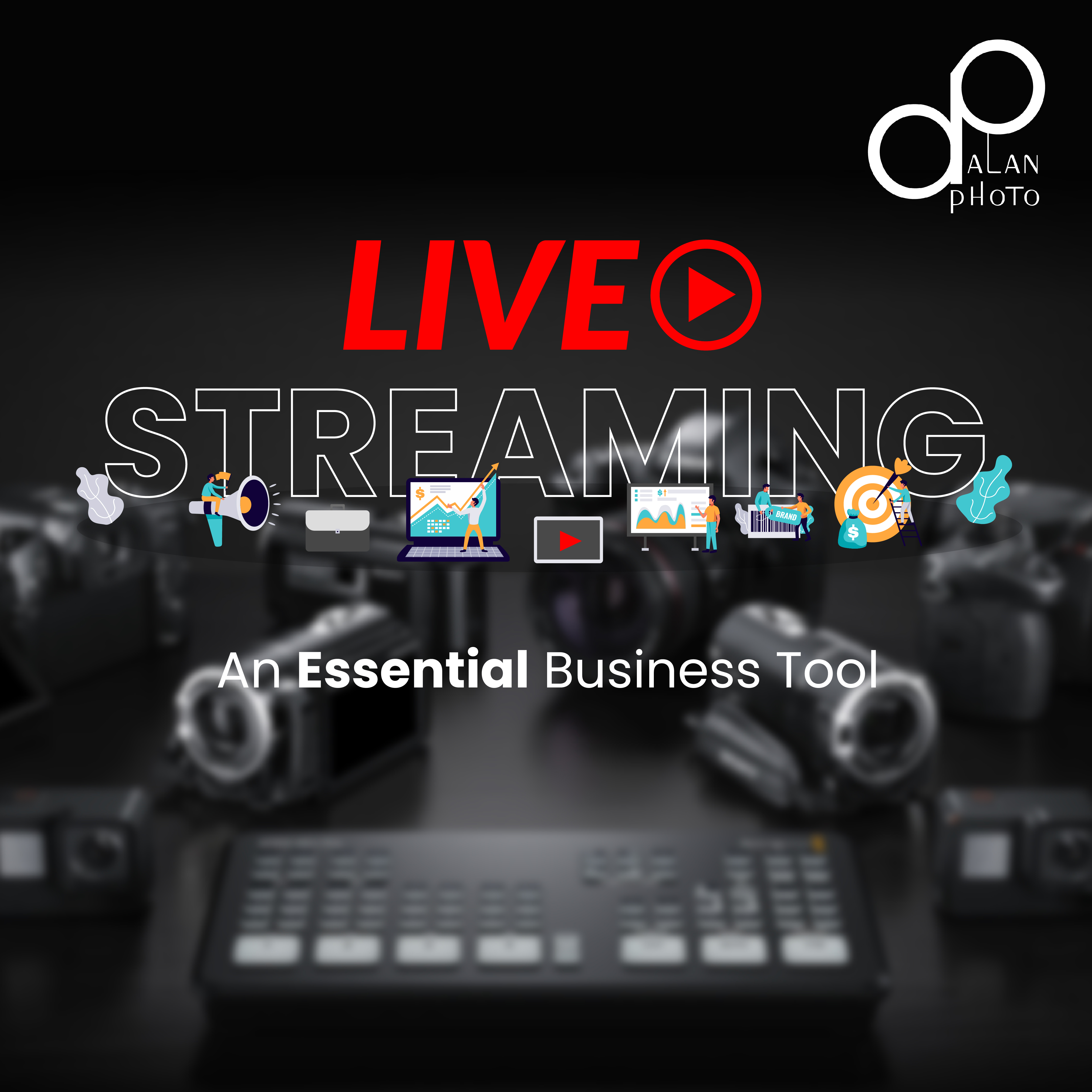 Live-Streaming, an Essential Business Tool